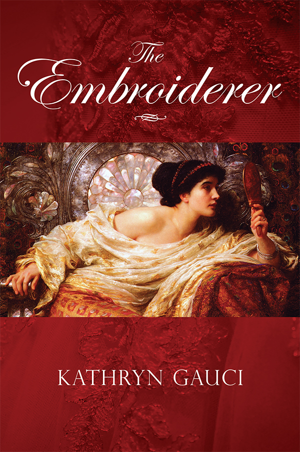Historical novel The Embroiderer Kathryn Gauci Greece