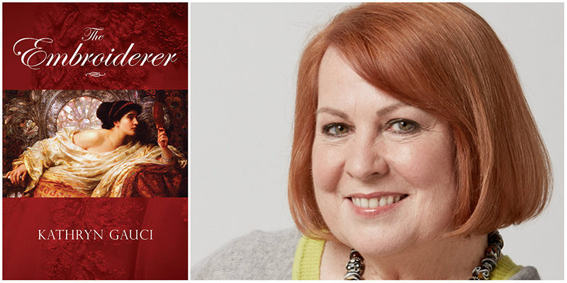 The Historical novel The Embroiderer by Kathryn Gauci
