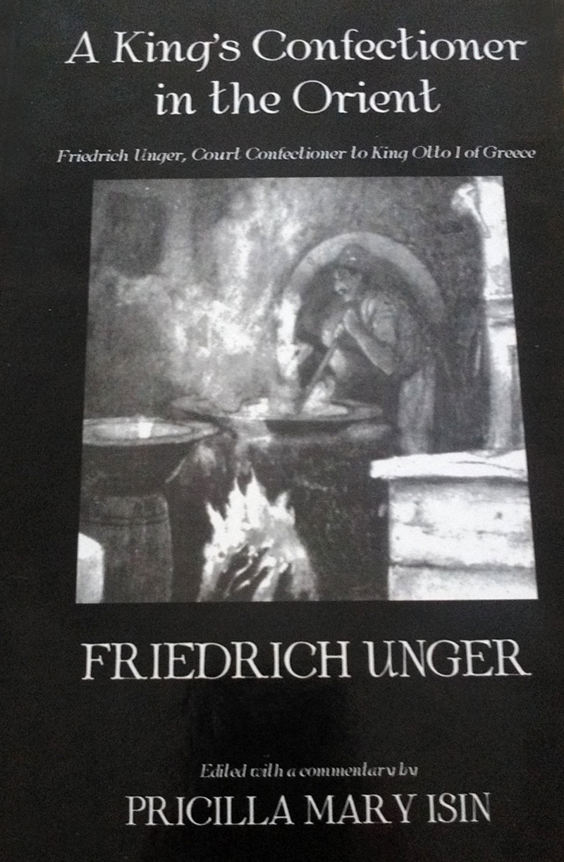 A Kings Confectioner in the Orient - Friedrich Unger